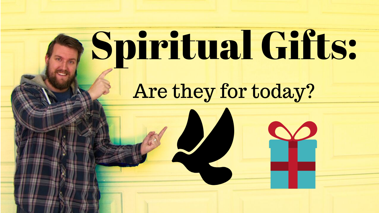 Spiritual Gifts: Are they for today? | Cessationism vs ...